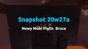 Snapshot 20w27a - Nowy Mob! Piglin  Brute