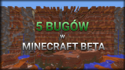 5 bugów w Minecraft Beta